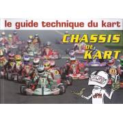 Le guide technique du Kart - Chassis de kart - Livre JPM Editions